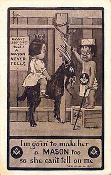 http://www.phoenixmasonry.org/masonicmuseum/images/goat_riding_pc_im_going_to_make_her_a_mason.jpg